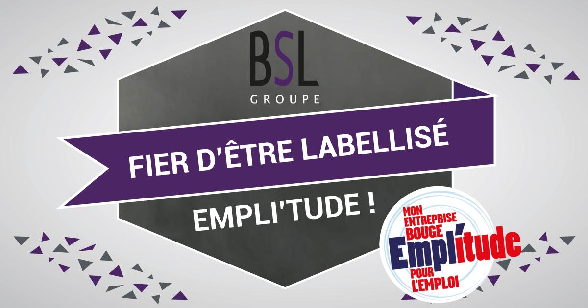 le-groupe-BSL-obtient-le-label-empl'itude