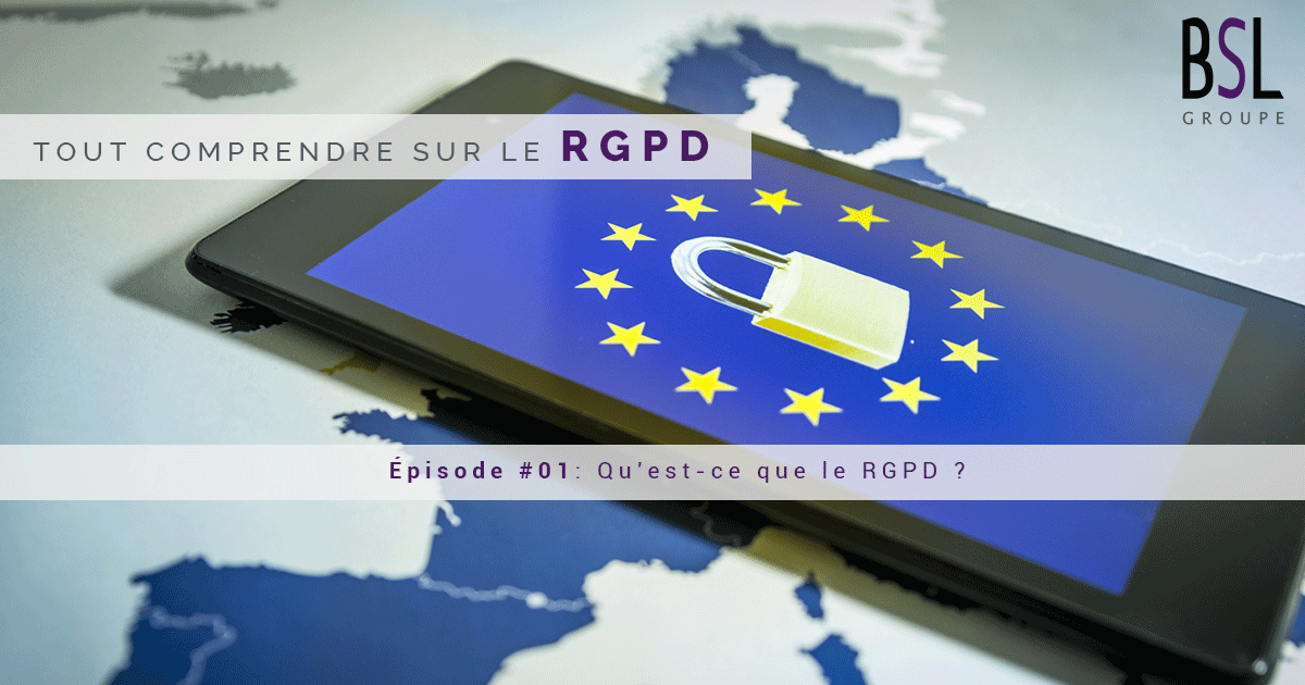 rgpd-episode-1-groupe-bsl-securite-agence-securite-ile-de-france