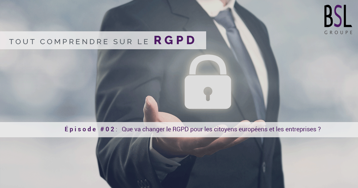rgpd-episode-2-groupe-bsl-securite-agence-securite-ile-de-france
