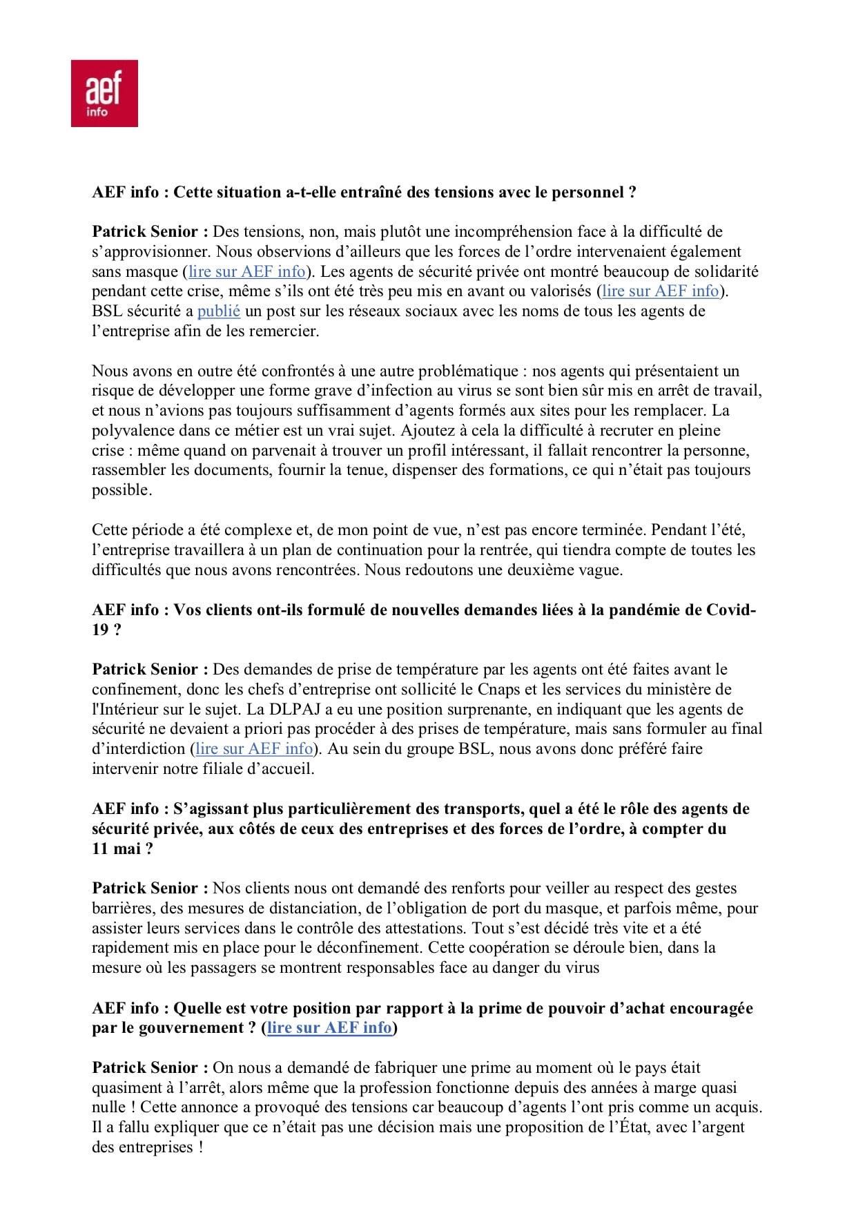 Dépéche AEF Sécurité Globale N° 628857 rédigée par Marie Desrumaux Il y a en France une non-reconnaissance du potentiel de la sécurité privée Patrick Senior BSL sécurité-2