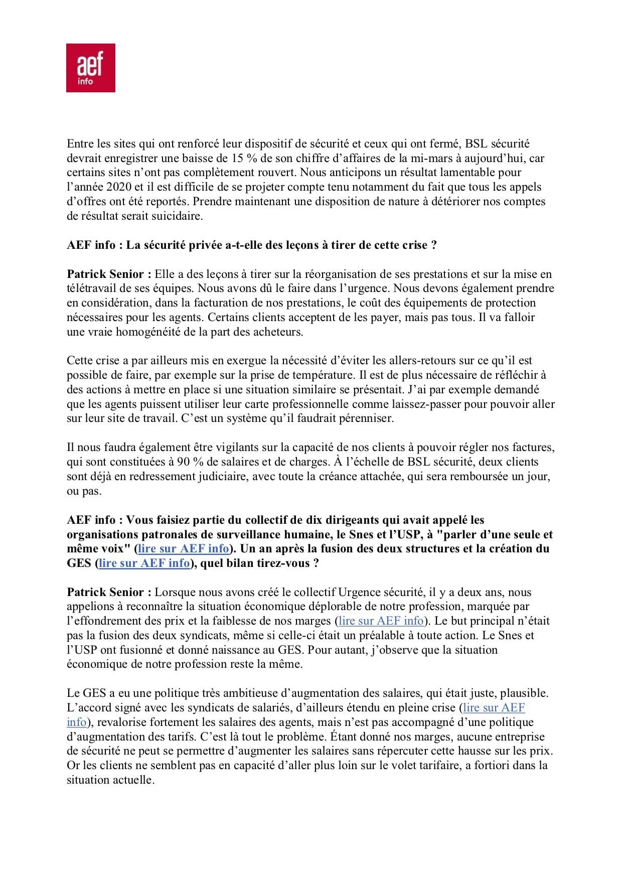 Dépéche AEF Sécurité Globale N° 628857 rédigée par Marie Desrumaux Il y a en France une non-reconnaissance du potentiel de la sécurité privée Patrick Senior BSL sécurité-3