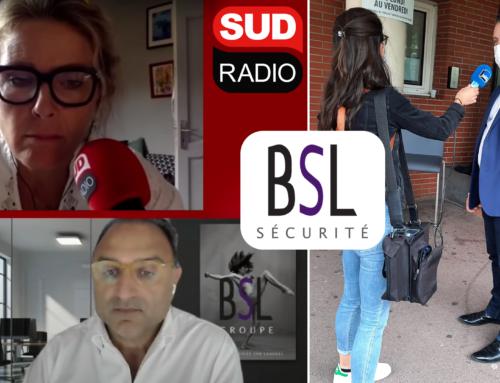 Le Groupe BSL Sécurité à l'antenne des «France Bleu» et «Sud Radio»: Plus de 40 de postes ouverts d'agents de sécurité pour le Contrôle des pass sanitaires.