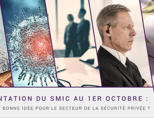 Augmentation du SMIC au 1er octobre : une fausse bonne idée pour secteur de la sécurité privée ?